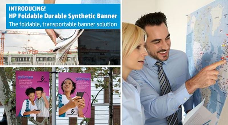 INTRODUCING HP Foldable Durable Synthetic Banner, 3-in Core for HP PageWide Technology!
