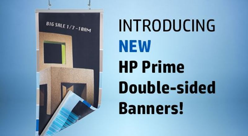Introducing HP 15-oz and 18-oz Prime Double-sided Banners: Quality at a great price!