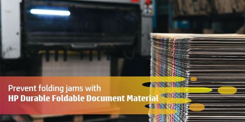 Paper jams in folding machine a problem? Not anymore with HP Durable Foldable Document Material